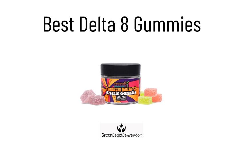 Best Delta 8 Gummies